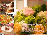 Dining and Party REGALO